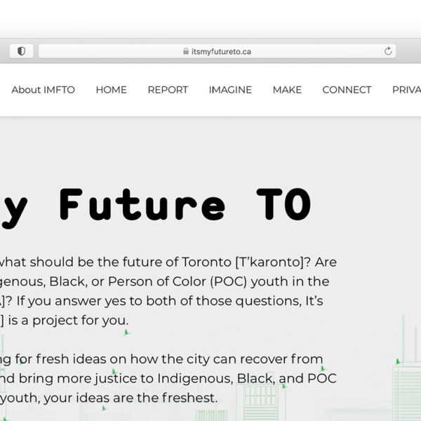 It's My Future Toronto: Imagine & Make Future Visions for the City of Toronto