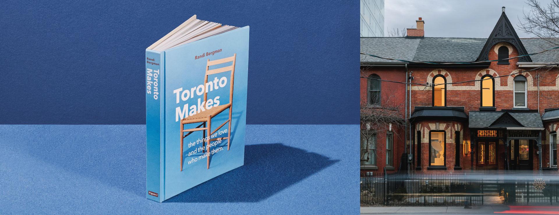 Toronto Makes House – CANCELLED